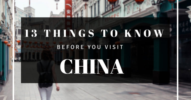 13 Things to Know Before You Visit China